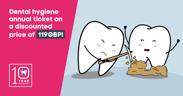 Dental hygiene annual ticket on a discounted price of 119GBP!